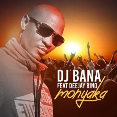 DJ Bana %E2%80%93 Monyaka Ft. Deejay Bino zamusic - DJ Bana – Monyaka Ft. Deejay Bino