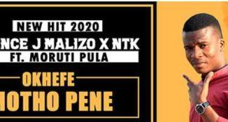 Prince J Malizo NTK %E2%80%93 Okhefe Motho Pene Ft. Moruti Pula zamusic - Prince J Malizo & NTK – Okhefe Motho Pene Ft. Moruti Pula