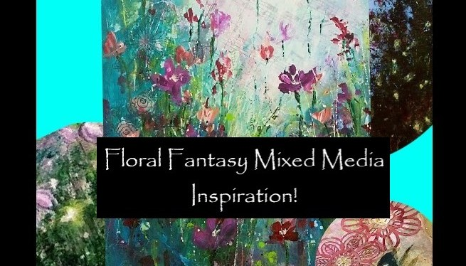 Mixed Media Floral Fantasy