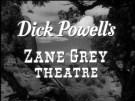 Dick Powells Zane Grey Theatre