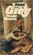 Thunder Mountain - Zane Grey 2