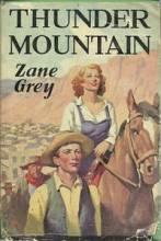Thunder Mountain - Zane Grey