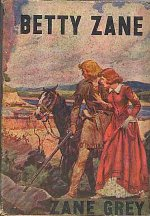 Betty Zane - Zane Grey 5