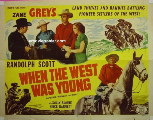 When the West Was Young (Based on Heritage of the Desert) 1932 edition