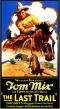 http://1.bp.blogspot.com/-sb08jBORVbc/Tlc78zh5uGI/AAAAAAAAEKA/hy9YESK3I4o/s1600/the-last-trail-movie-poster-1927-1020143213.jpg