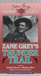 http://www.amazon.com/Zane-Greys-Thunder-Trail-VHS/dp/6303427227