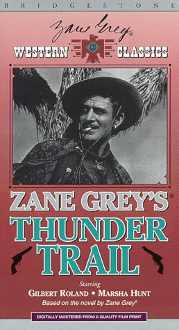 http://www.amazon.com/Zane-Greys-Thunder-Trail-VHS/dp/6303427227
