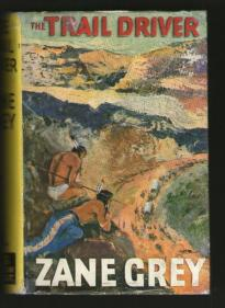 The Trail Driver, London, Hodder and Stoughton, 1938