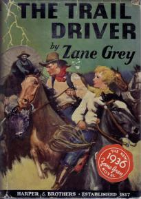 The Trail Driver, New York, Harper & Brothers, 1936