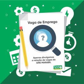 Confira as vagas disponíveis no SINE MARABÁ para esta Terça-feira (20.Out)