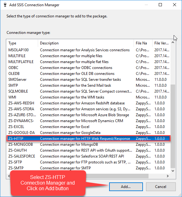 Select ZS-HTTP Connection from SSIS Connection Manager.