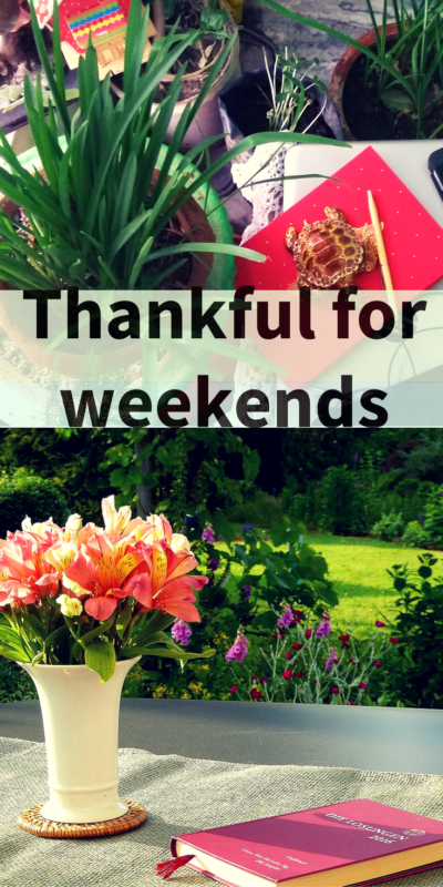 Blog 147 - Thankful for Weekends - 1.png