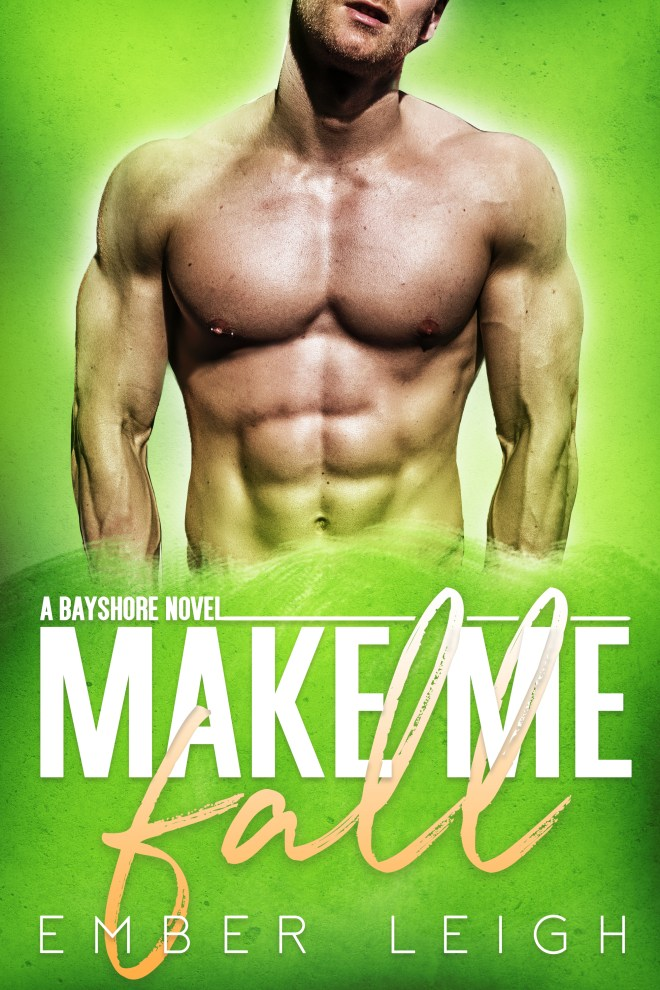 Make Me Fall Book Cover