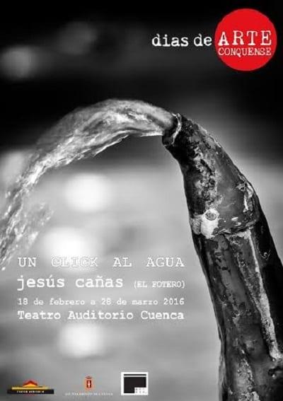 Jesús Cañas, un Click al Agua