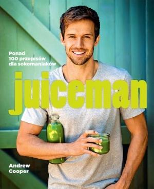 "Recenzja książki ""Juiceman"" Andrew Coopera 1"