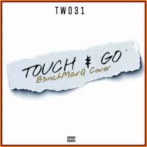 download - TWO31 – Touch & Go (B3nchMarQ Cover)