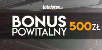 Bonus powitalny Totolotek