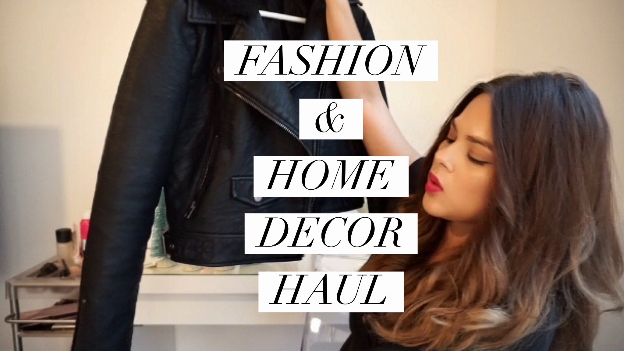 Fashion and Home Decor Haul