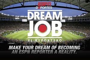 ESPN Deportes Dream Job Campaign - What It's About - Press Release 1