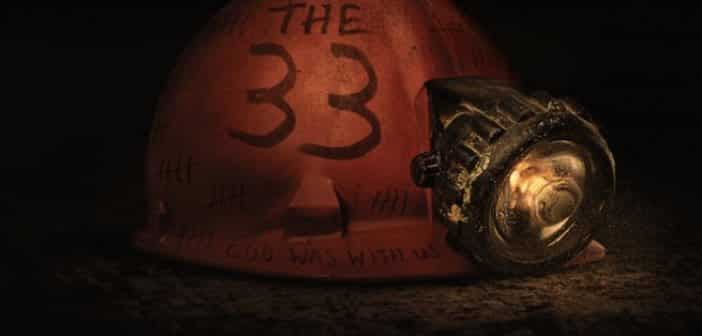 """Based On The True Events In 2010 Comes """"The 33"""" - Trailer"""