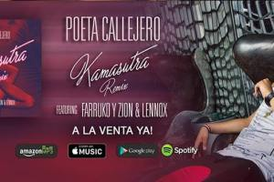 "Poeta Callejero unveils explosive remix of hit single  ""Kamasutra"" featuring Zion & Lennox and Farruko 2"