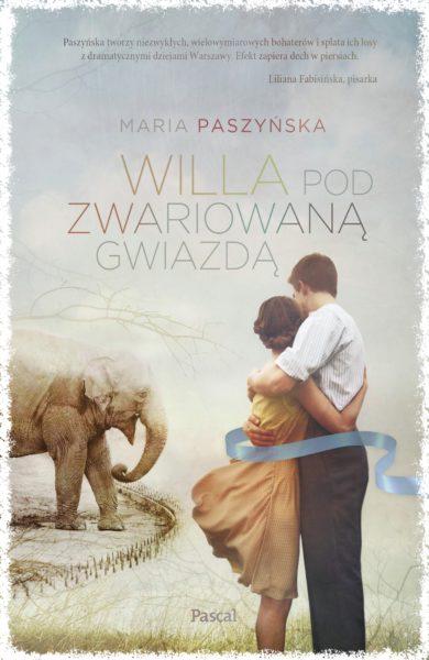 Willa podZwariowaną Gwiazdą, Maria Paszyńska