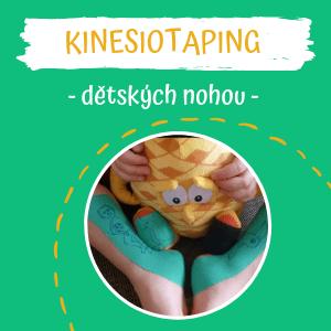 Kinesiotaping dětských nohou + tipy pro lepší spolupráci sdětmi