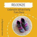 Recenze celoroční boty Fare Bare (vel. 23 – 27)