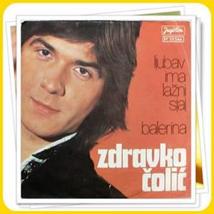 1977-Zdravko-Colic-Ljubav-Ima-Lazni-Sjaj-Balerina-2a