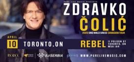 Zdravko Čolić u aprilu u Torontu