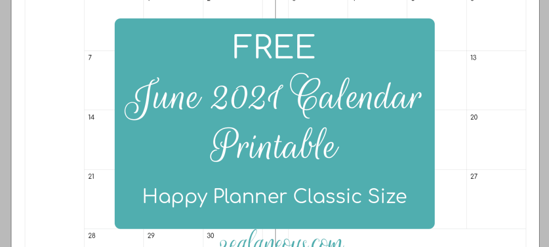 Free June 2021 Calendar Printable for Happy Planner Classic