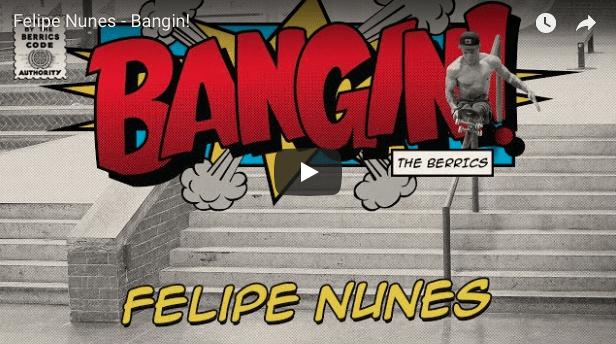 The Berrics Felipe Nunes Bangin!