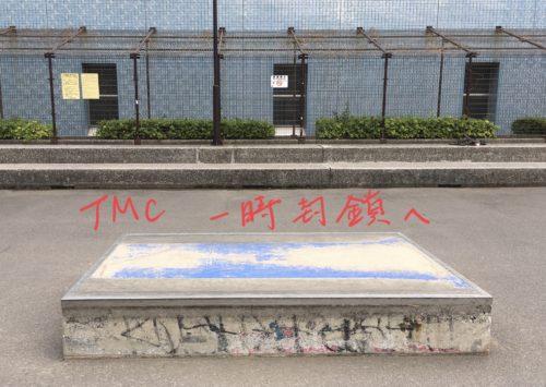 TMC Temporary closed