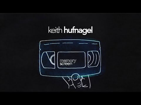 Memory Screen Keith Hufnagel