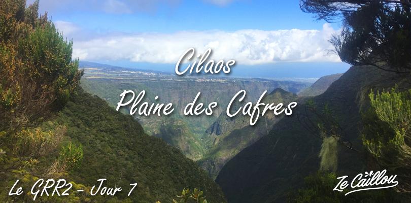 Cilaos Bourg Murat, 7ème étape du plus beau trek de la Réunion, le GRR2