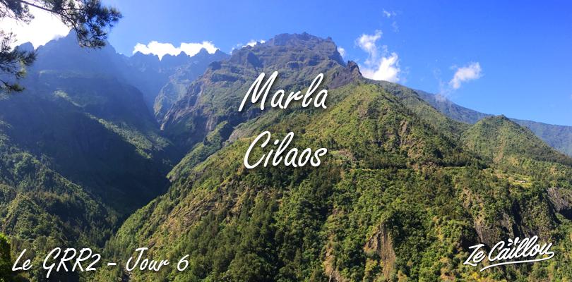 Marla Cilaos, 6ème étape de notre traversée de la Réunion par le GRR2