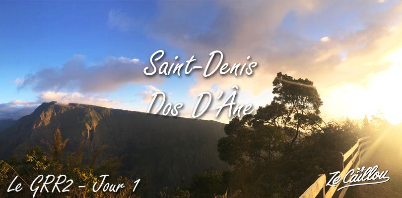 saint-denis > dos d'âne, 1ère étape du grr2, traversée de la Réunion à pied.