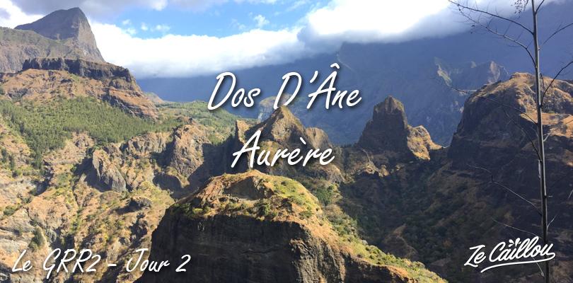 dos d'âne aurère, la 2ème étape de notre GRR2 à la Réunion.