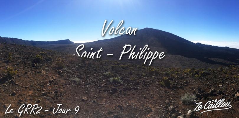 Randonnée Volcan Saint Philippe =, dernière étape du GRR2 à la Réunion.