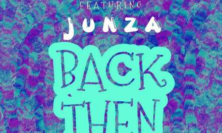 Cinori Xo – Back Then ft Junza