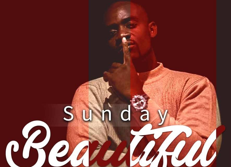Sunday – Beautiful
