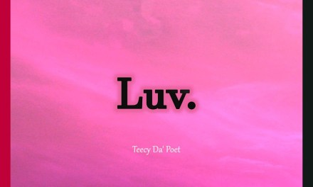 Teecy Da'Poet – Luv
