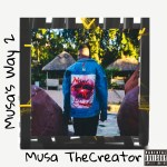 Musa thecreator – Musa's Way 2