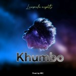 Khumbo – Luapula Nights