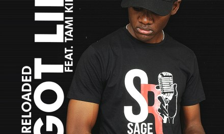 Sage – I Got Life ft Tami Kingfifi