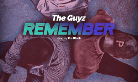 The Guyz – Remember