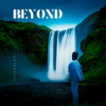 YXUNG BXSS – Beyond ft Bacci & Hope