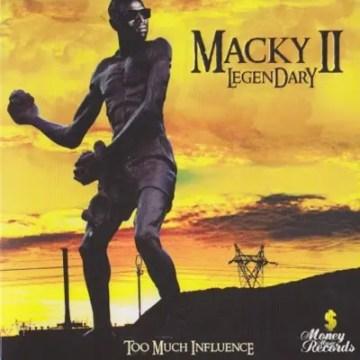Macky 2 debut album Legendary