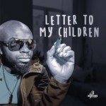 Letter To My Children Lyrics
