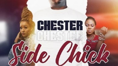 Chester - Side Chick Mp3